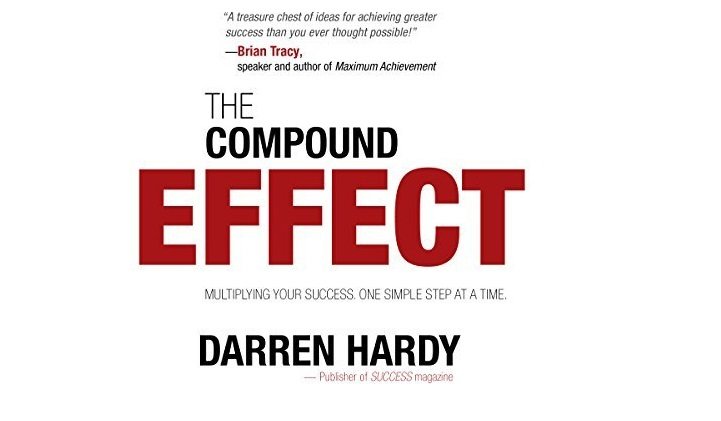 The Compound Effect by Darren Hardy – book review